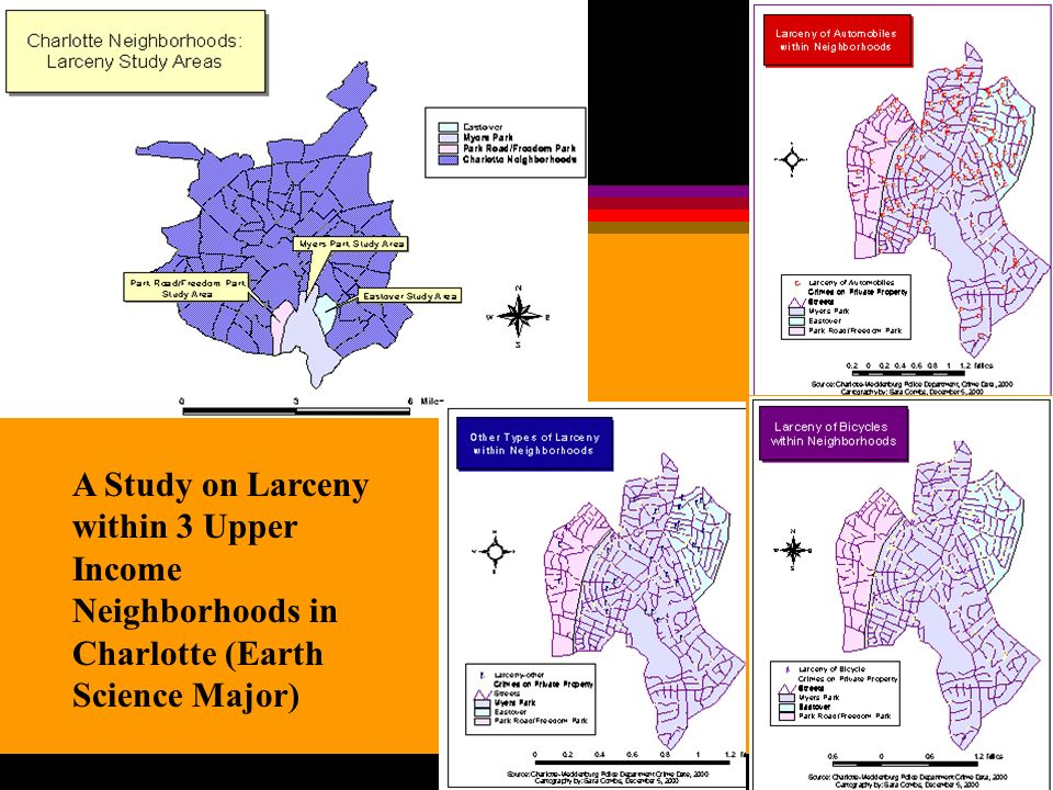 A Study on Larceny within 3 Upper Income Neighborhoods in Charlotte (Earth Science Major)