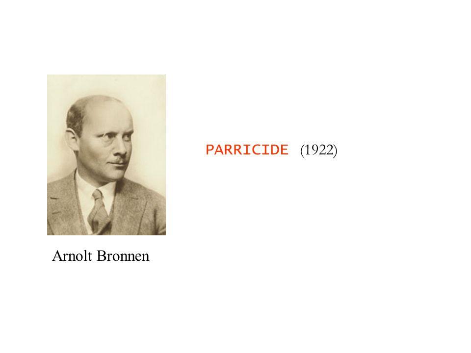 Arnolt Bronnen PARRICIDE (1922)