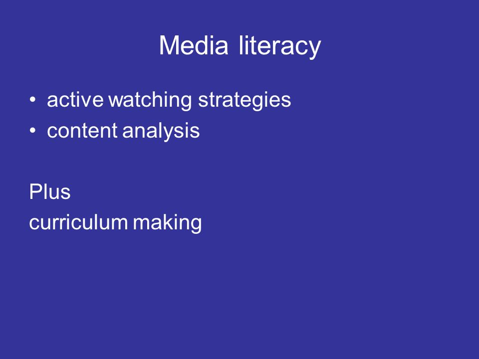 Media literacy active watching strategies content analysis Plus curriculum making