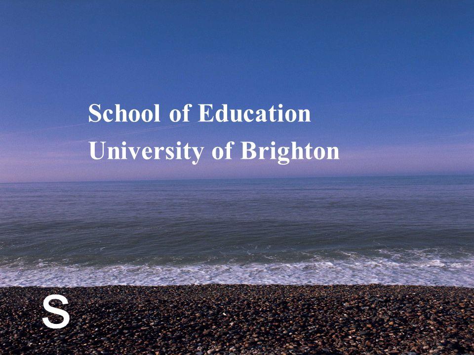 s School of Education University of Brighton