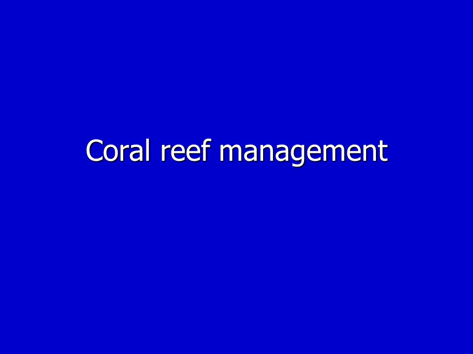 Coral reef management