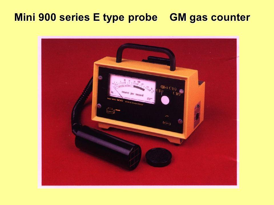 Mini 900 series E type probe GM gas counter