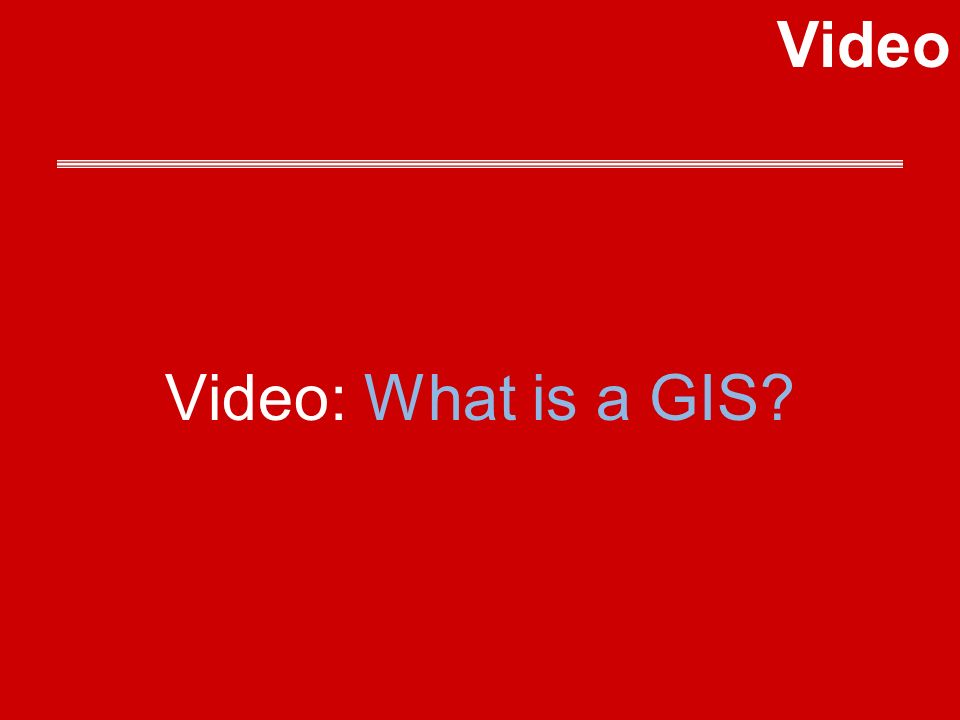 Video: What is a GIS Video