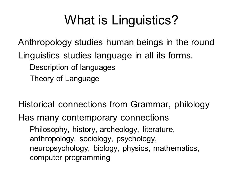 What is Linguistics.