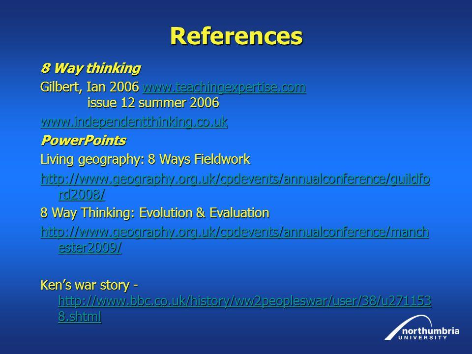 References 8 Way thinking Gilbert, Ian 2006 www.teachingexpertise.com issue 12 summer 2006 www.teachingexpertise.com www.independentthinking.co.uk Pow