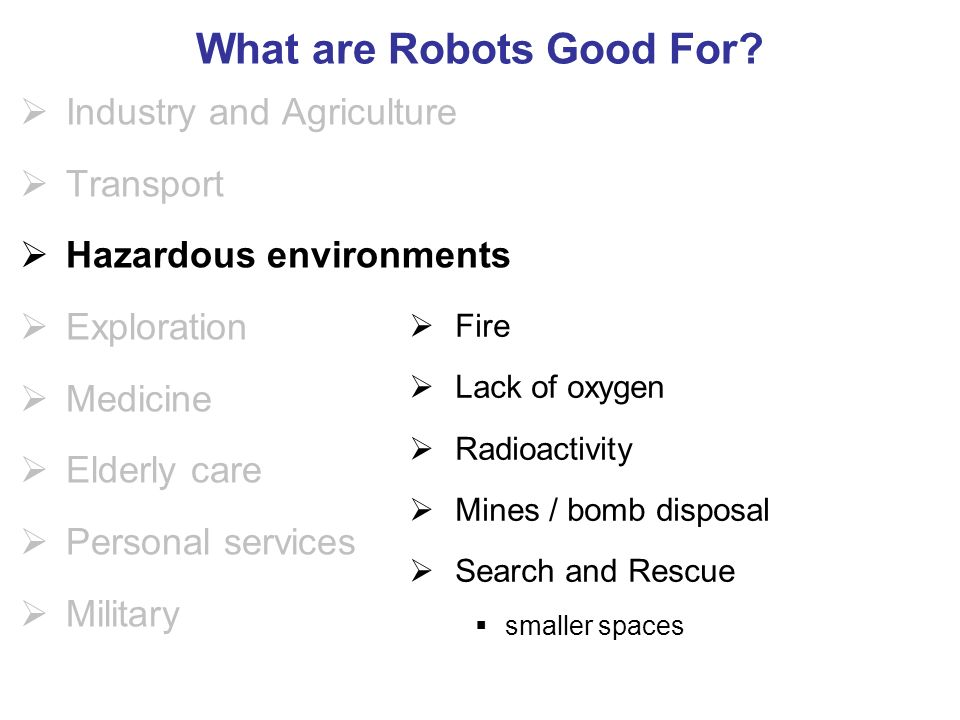 What are Robots Good For.