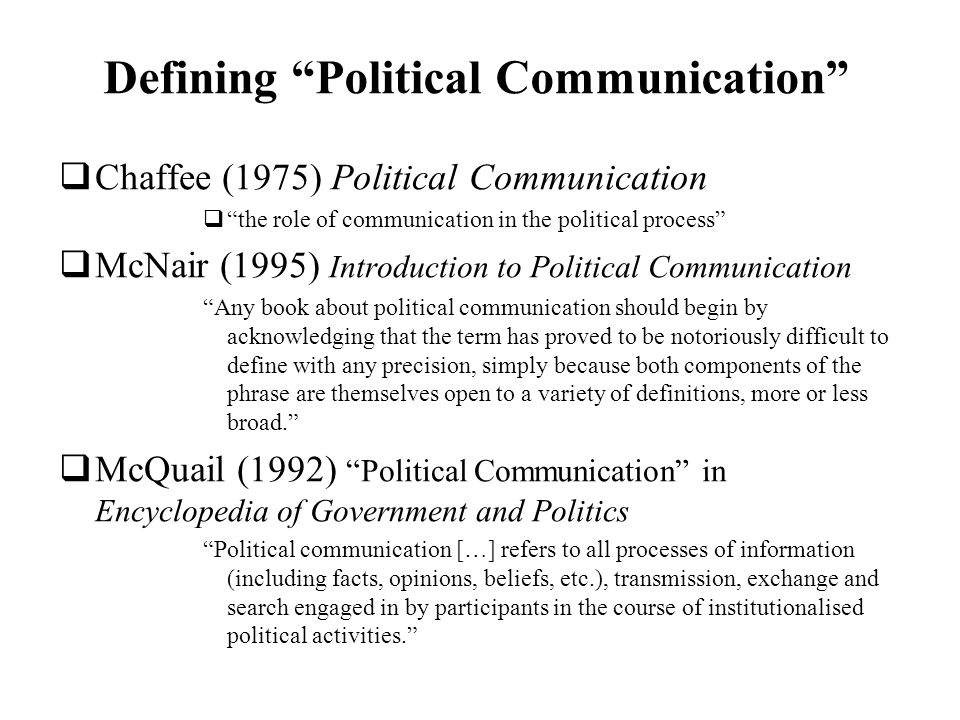 political communication course overview deadlines essay topics  6 defining political communication chaffee 1975 political communication the role of communication in the political process mcnair 1995 introduction to