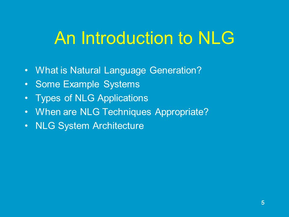 6 What is NLG.