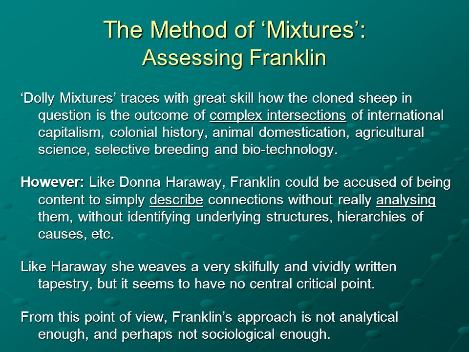 The Method of Mixtures: Assessing Franklin Dolly Mixtures traces with great skill how the cloned sheep in question is the outcome of complex intersect