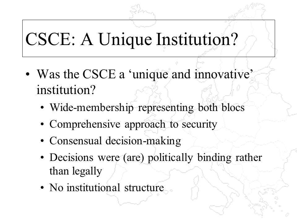 CSCE: A Unique Institution. Was the CSCE a unique and innovative institution.