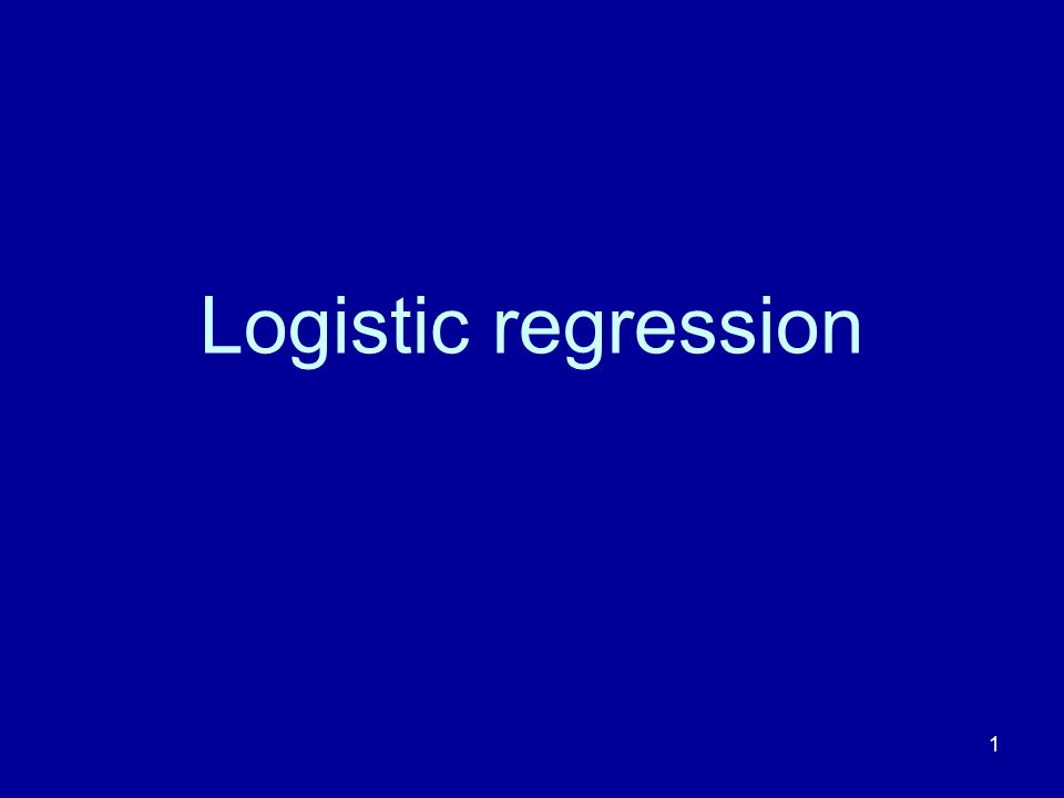 1 Logistic regression