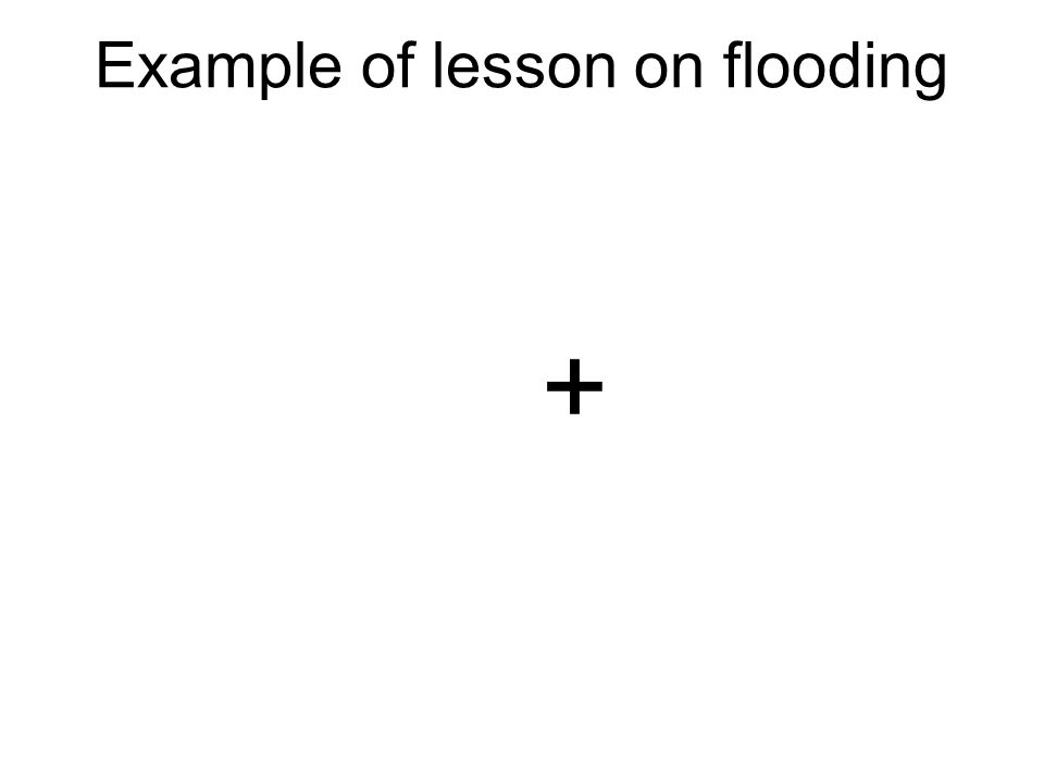 Example of lesson on flooding +