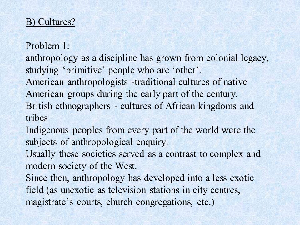 Problem 2: Culture - a slippery concept, difficult to grasp.