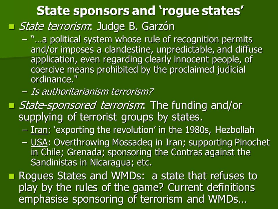 State sponsors and rogue states State terrorism: Judge B.