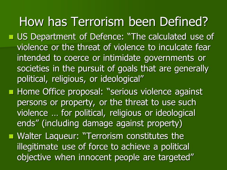 How has Terrorism been Defined.