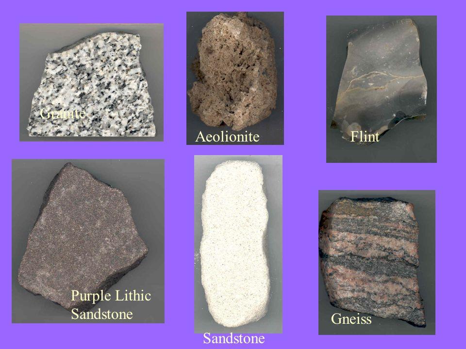 Granite AeolioniteFlint Gneiss Sandstone Purple Lithic Sandstone