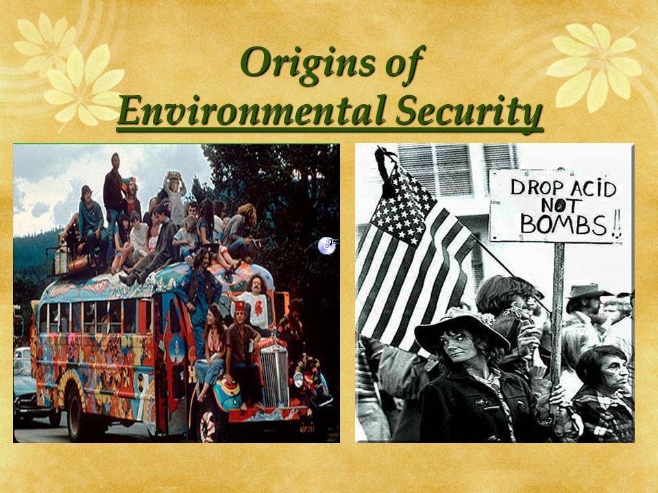 Origins of Environmental Security