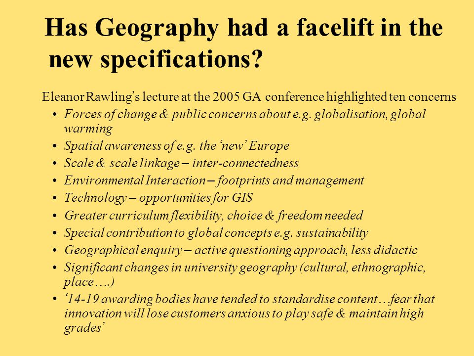 Has Geography had a facelift in the new specifications.