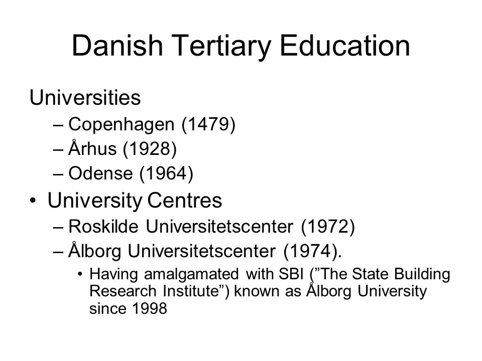 Main points of the Danish system A prominent feature of Danish university education is the high level of student involvement in the planning of individual curricula and the focus on individual performance.