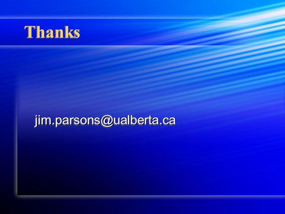Thanks jim.parsons@ualberta.cajim.parsons@ualberta.ca