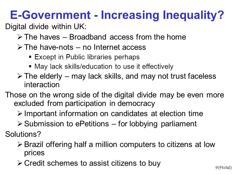 9(#total) E-Government - Increasing Inequality.