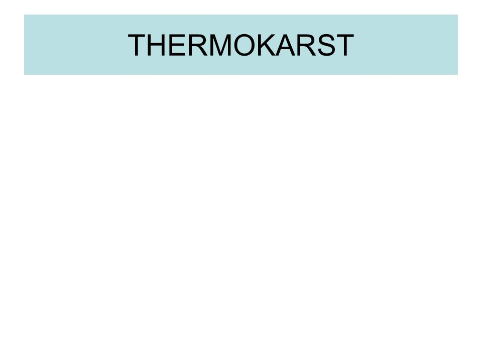 THERMOKARST