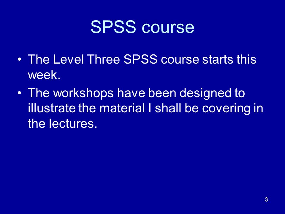 4 SPSS updates SPSS frequently brings out new versions.