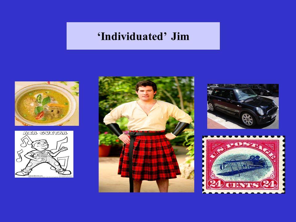 Individuated Jim