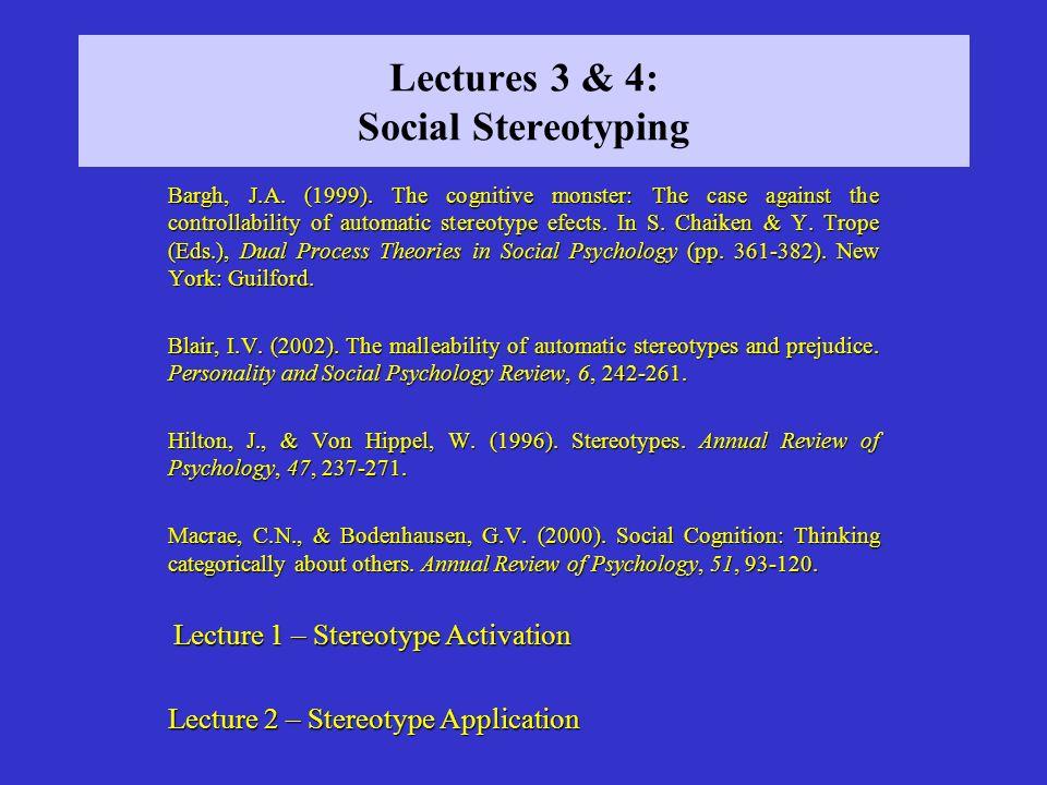 Accessing Stereotypical Knowledge Macrae et al.(1997) in spot of botherMacrae et al.