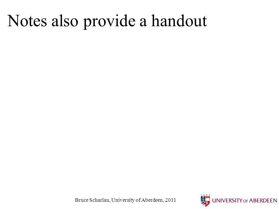Bruce Scharlau, University of Aberdeen, 2011 Notes also provide a handout