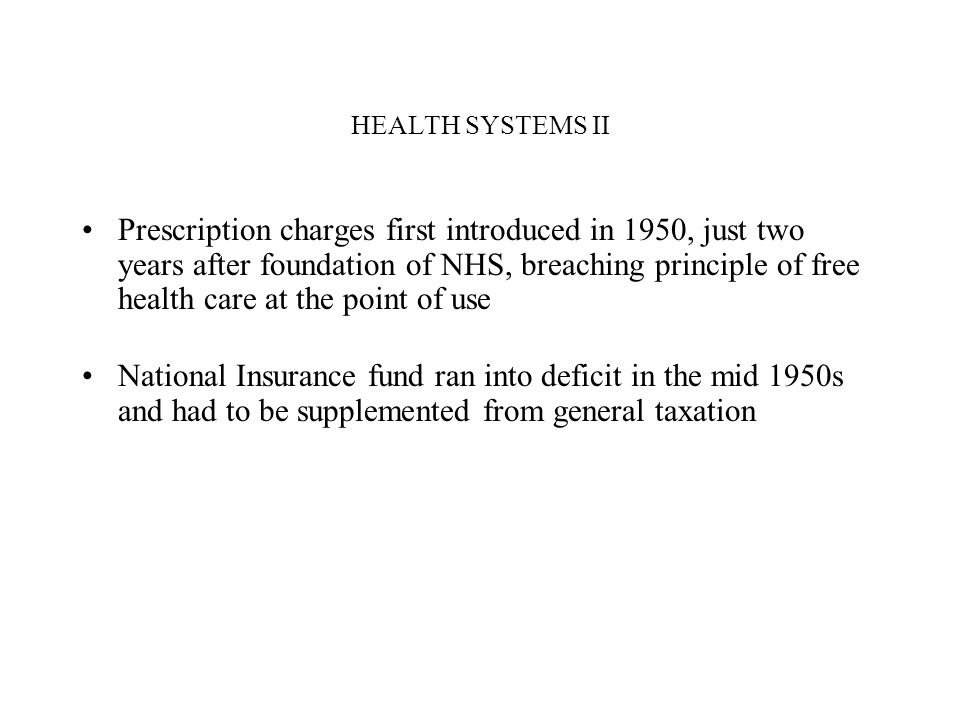 HEALTH SYSTEMS II Reforms are to be phased in over 2011-2014 Underestimation of huge transitional costs