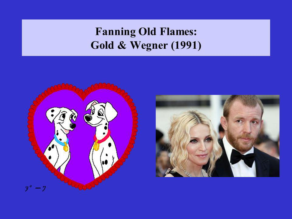Fanning Old Flames: Gold & Wegner (1991)