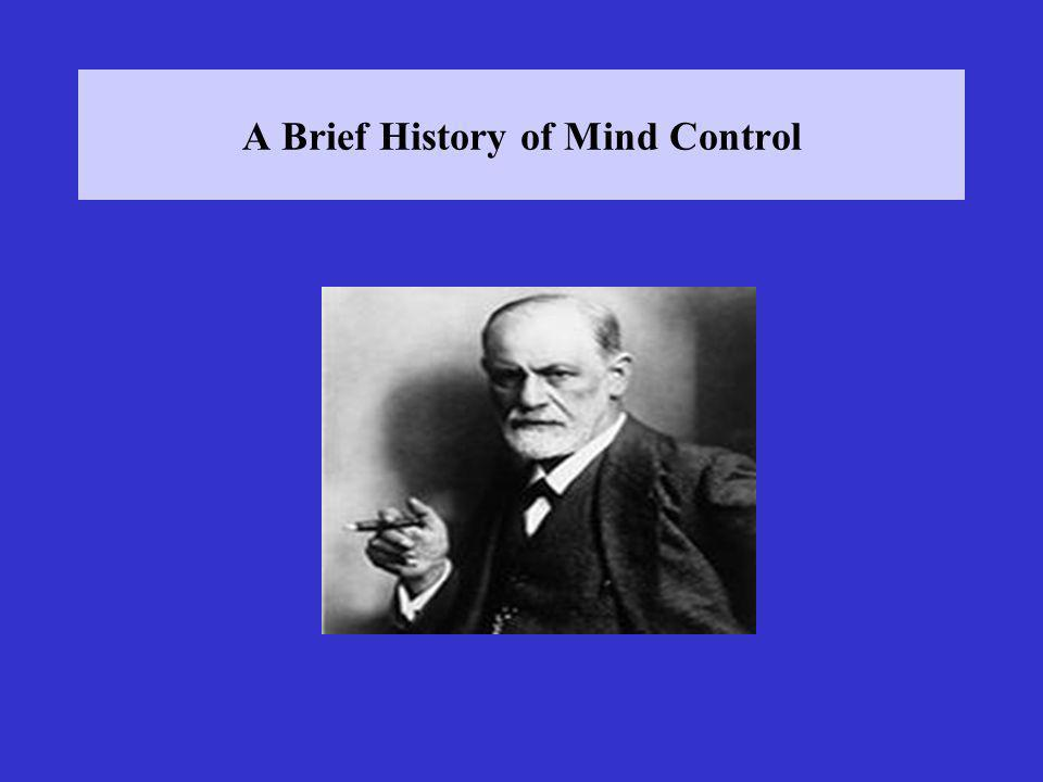 A Brief History of Mind Control