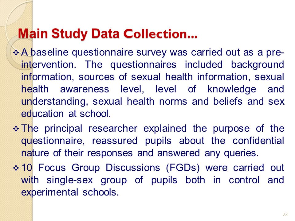 A baseline questionnaire survey was carried out as a pre- intervention.