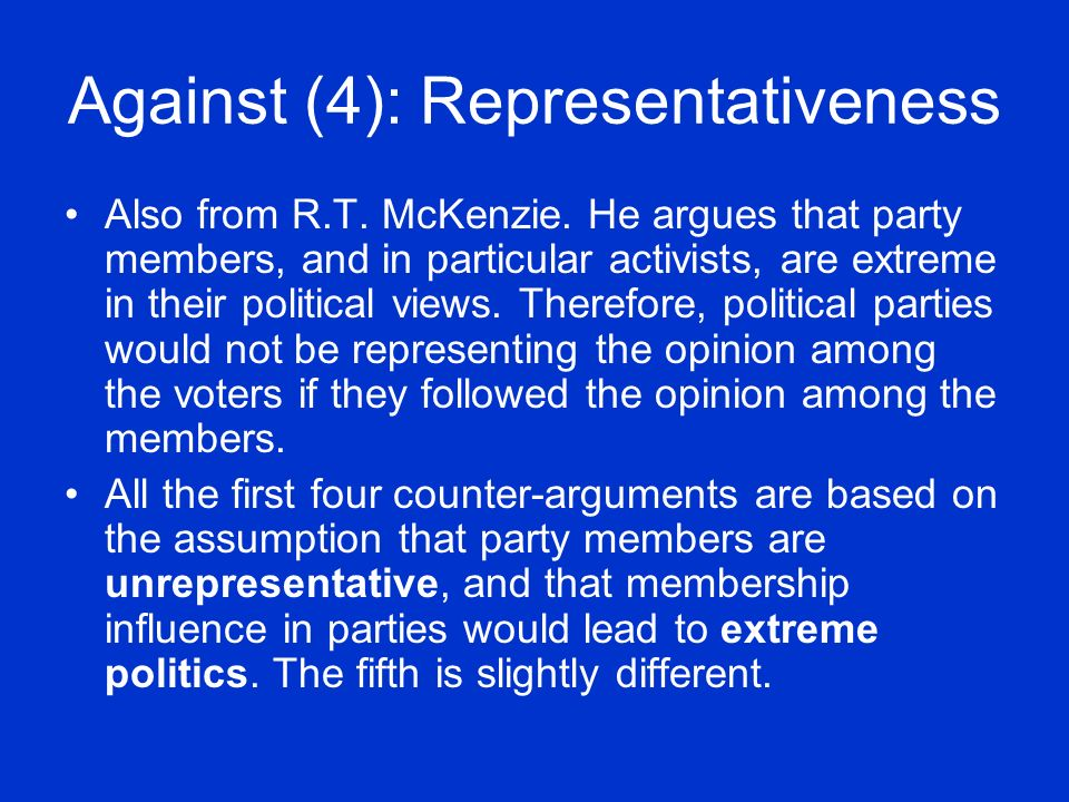 Against (4): Representativeness Also from R.T.McKenzie.