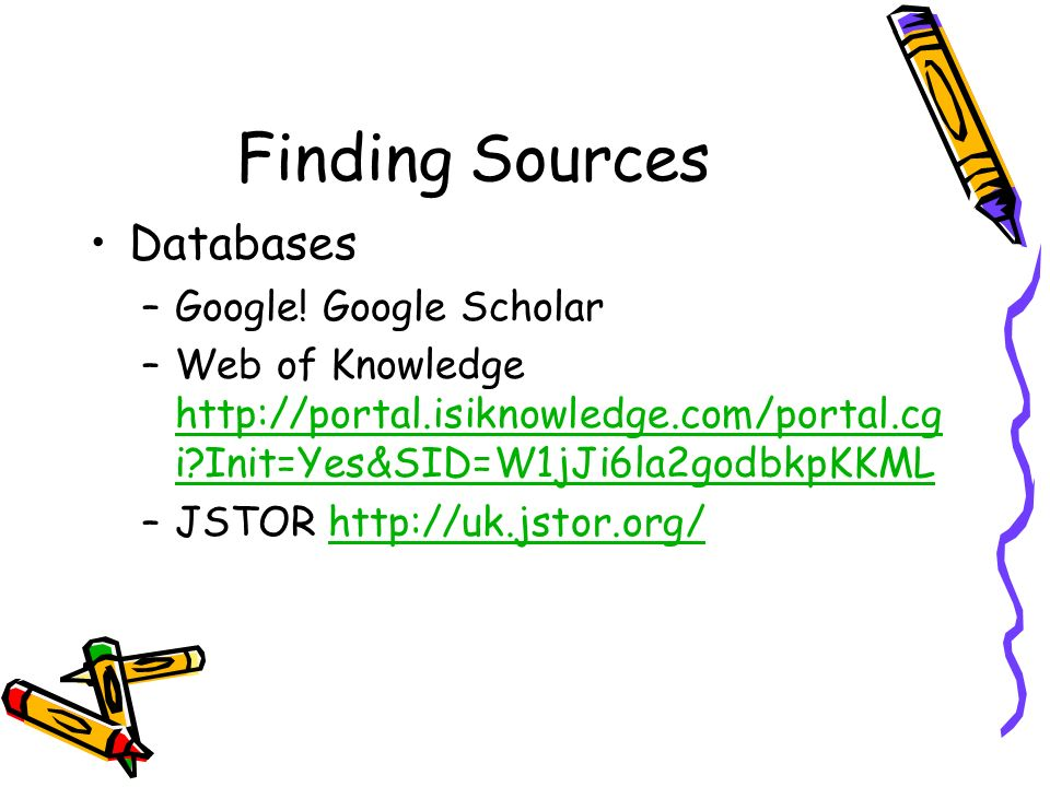 Finding Sources Databases –Google.