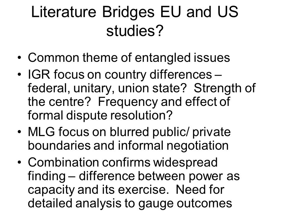 Literature Bridges EU and US studies.