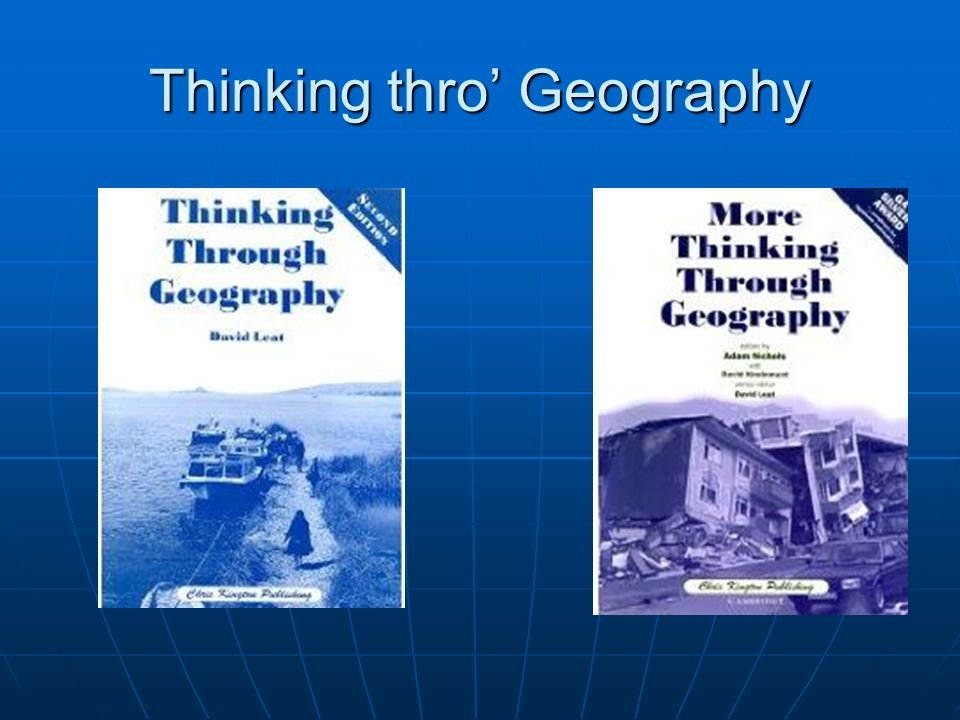 Thinking thro Geography