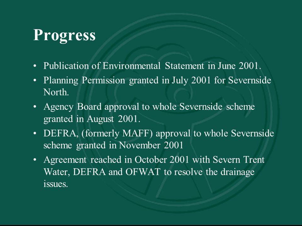 Progress Publication of Environmental Statement in June 2001.