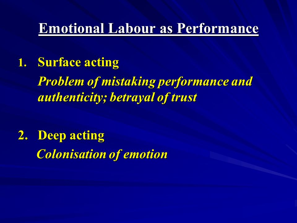 Emotional Labour as Performance 1.