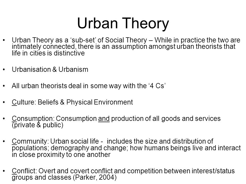 Perspectives on Cities Cities and Urbanisation in Broad Historical Perspective: Childe, Sjoberg, Mumford Early Urban Social Reformers: UK-Booth, Mayhew, Rowntree, (political arithmetic), USA - Adams, Riis Modernity & Political Economy: Weber*, Durkheim, Marx & Engels*, Veblen, Benjamin, Tönnies, Simmel*