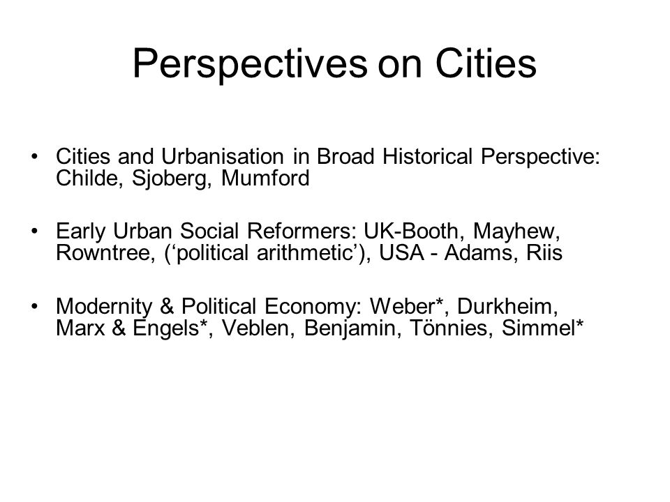 Urban Sociology Early 20 th Century, The Ecological Approach: The Chicago School of Park, Burgess, Wirth et al.