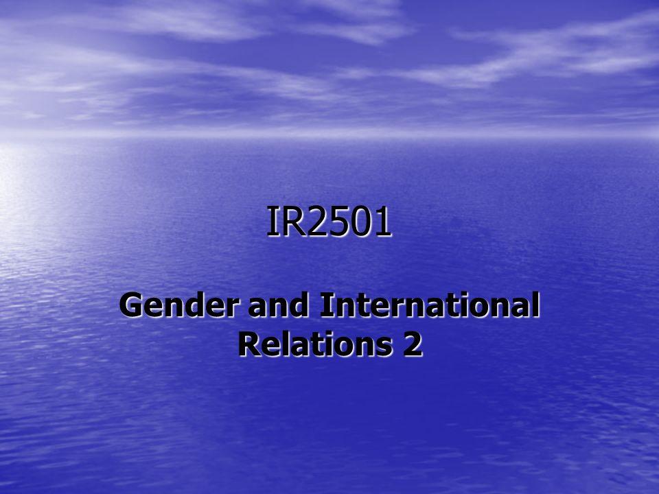 IR2501 Gender and International Relations 2