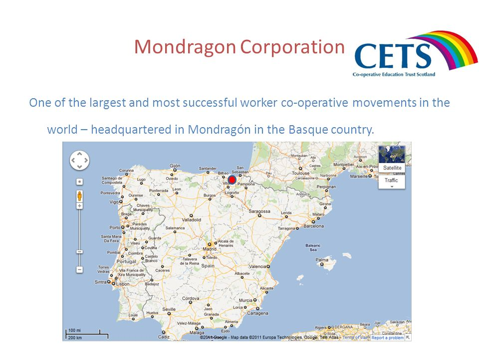 Mondragon Corporation One of the largest and most successful worker co-operative movements in the world – headquartered in Mondragón in the Basque cou