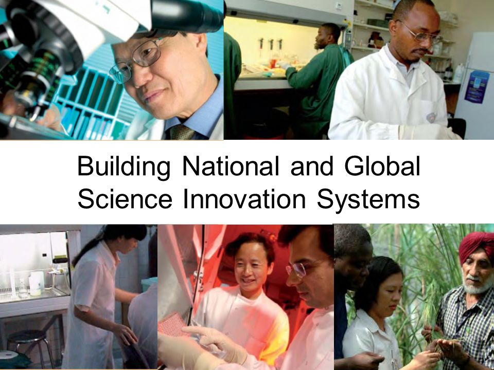 Building National and Global Science Innovation Systems