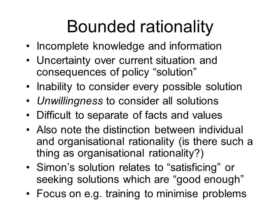 Criticisms of incrementalism - prescriptive 1.Assumption that previous policies are adequate.