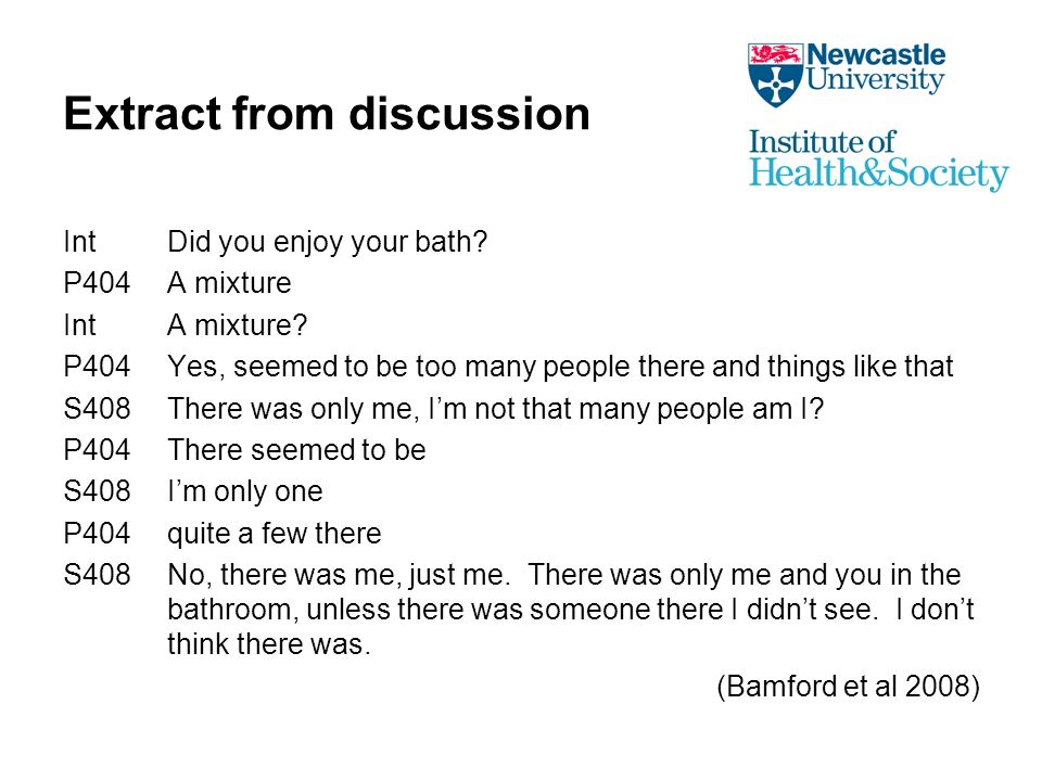 Extract from discussion IntDid you enjoy your bath.