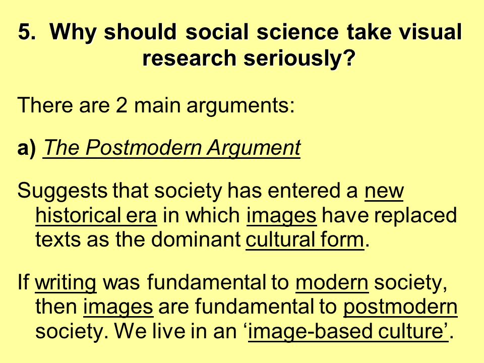 5.Why should social science take visual research seriously.