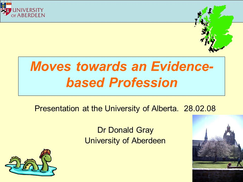 Moves towards an Evidence- based Profession Presentation at the University of Alberta.