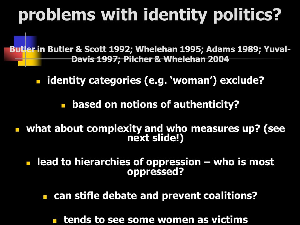problems with identity politics.
